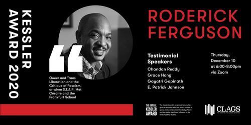 CLAGS Announces Professor Roderick Ferguson as the Winner of the 2020 Kessler Award